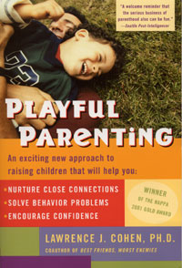 LAST CHANCE Playful Parenting Workshop with Lawrence J. Cohen REGISTRATION
